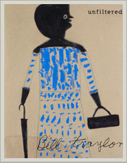 Bill Traylor Unfiltered Book
